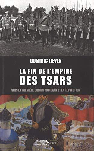 La fin de l'empire des tsars