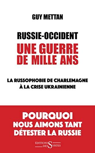 9782940523184: Russie occident une guerre de mille ans