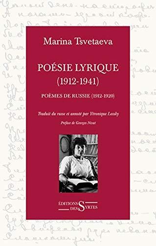 9782940523290: Poésie lyrique (1912-1941) : Tome 1, Poèmes de Russie (1912-1920), suivi de La porte arrachée par Marina