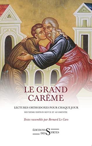 9782940523351: Le grand carême : Lectures orthodoxes pour chaque jour