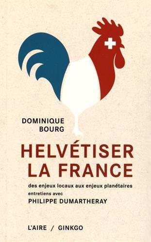 HELVETISER LA FRANCE: BOURG DOMINIQUE