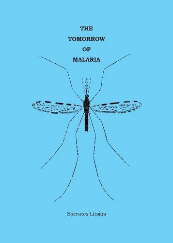 9782940543168: The Tomorrow of Malaria