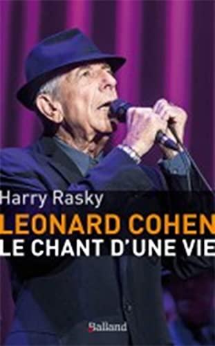 9782940556410: Leonard Cohen : Le chant d'une vie