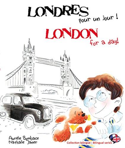LONDRES POUR UN JOUR LONDON FOR A DAY: BOMBACE AURELIE