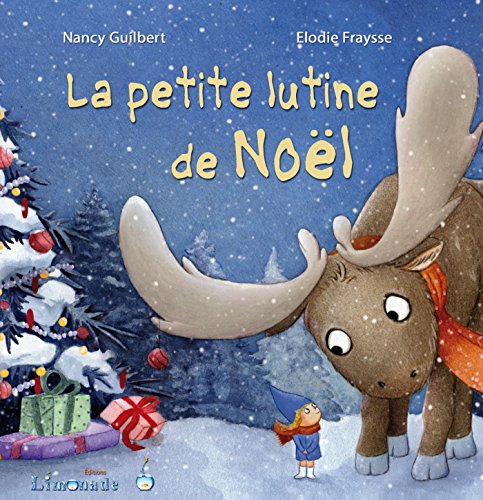 PETITE LUTINE DE NOEL (LA): FRAYSSE ELODIE