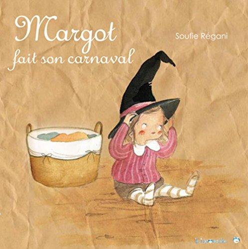 MARGOT FAIT SON CARNAVAL: REGANI SOUFIE