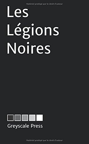 9782940561018: Les Légions Noires