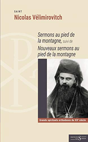 9782940628650: Sermons au pied de la montagne : Suivi de nouveaux sermons au pied de la montagne