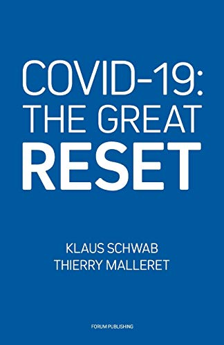 Covid-19: The Great Reset (Paperback): Thierry Malleret, Klaus Schwab