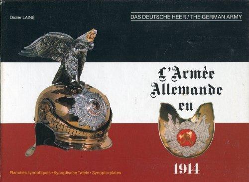 9782950037701: L'armée allemande en 1914. planches synoptiques
