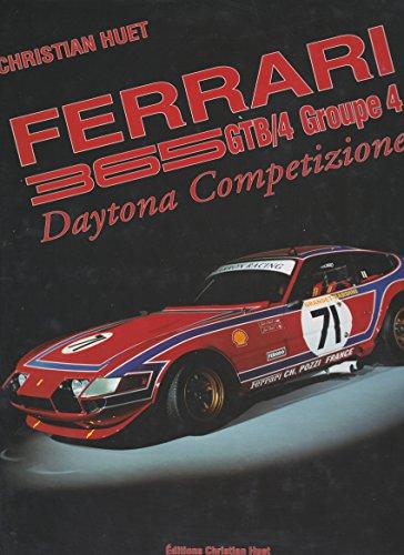 9782950043221: Ferrari 365 GTB/4 Groupe 4 Daytona Competizione