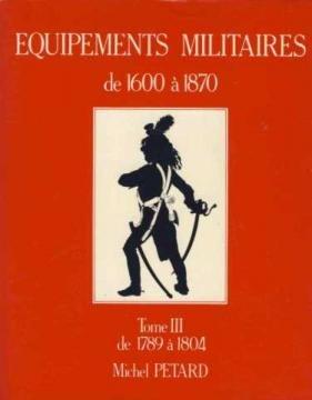 9782950049018: Équipements militaires de 1600 à 1870