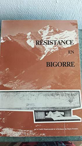 9782950049605: Résistance en Bigorre (French Edition)