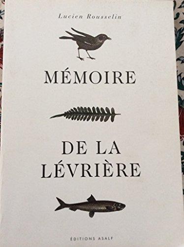 9782950058126: Mémoire de la lévriere