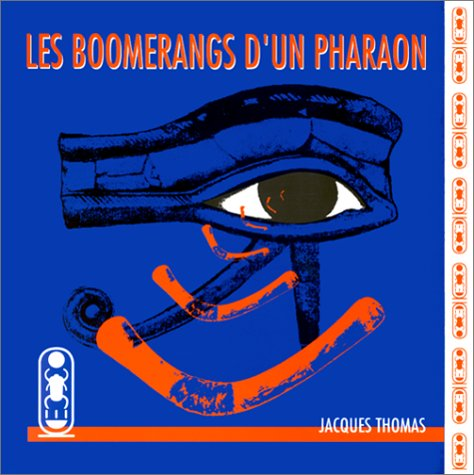 9782950063014: Les Boomerangs d'un pharaon
