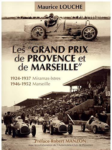 Les Grand Prix de Provence et de Marseille.: Louche, Maurice.