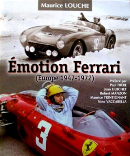 9782950073877: Emotion Ferrari (Europe 1947-1972)