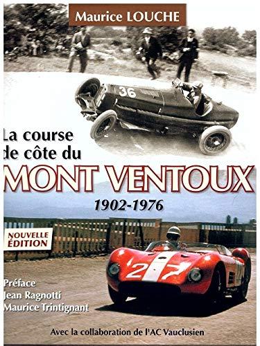 9782950073884: La Course de Cote du Mont Ventoux 1902-1976