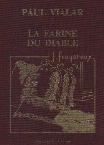 9782950074522: La Farine du Diable suivi de La Beauce