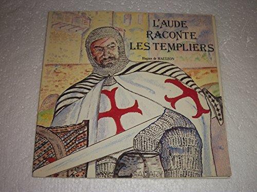 9782950097156: L'Aude raconte les Templiers