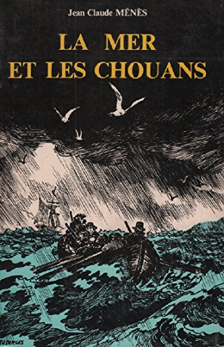 9782950098405: La mer et les chouans: Quiberon trahi à Erquy