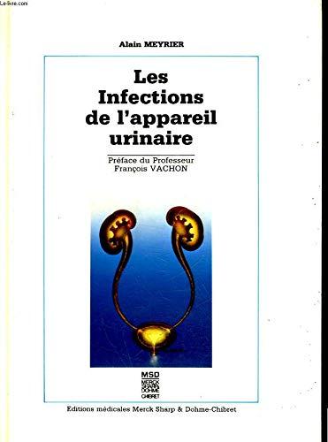 LES INFECTIONS DE L'APPAREIL URINAIRE: MEYRIER, ALAIN
