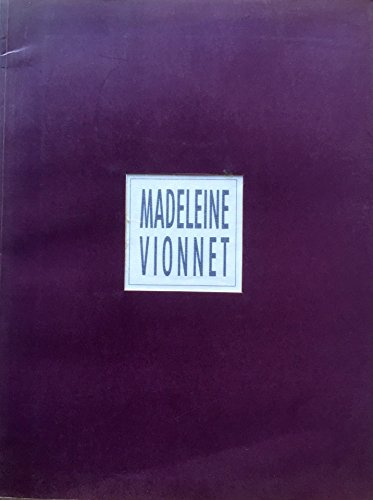 9782950099648: Madeleine Vionnet, 1876-1975: L'art de la couture : Centre de la Vieille Charité, 29 juin-22 septembre 1991 (French Edition)