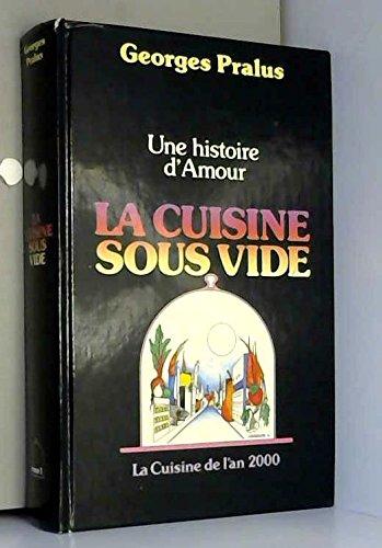 9782950109101: La cuisine sous vide