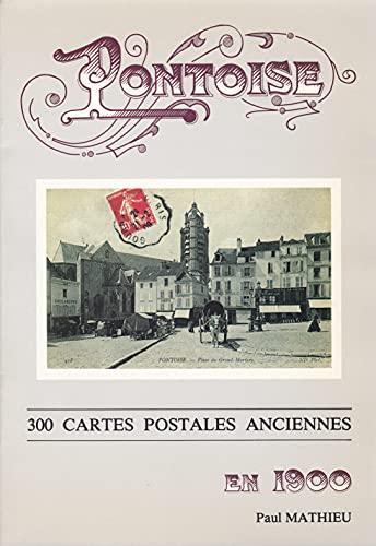 9782950113306: C'était Pontoise en 1900 (French Edition)