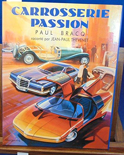 9782950115867: Carrosserie Passion Paul Bracq