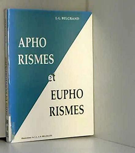 9782950118356: Aphorismes et euphorismes