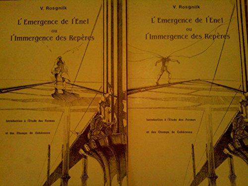 9782950119926: L'Émergence de l'Enel ou l'Immergence des repères : Introduction à l'étude des formes et des champs de cohérence