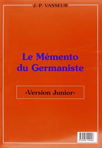 9782950120946: Memento du germaniste version junior