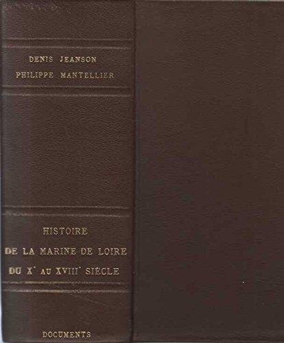 9782950132451: Histoire de la Communauté des marchands fréquentant la rivière de Loire et fleuves descendant en icelle