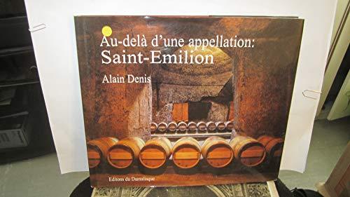 9782950164858: Au-delà d'une appellation : Saint-Emilion