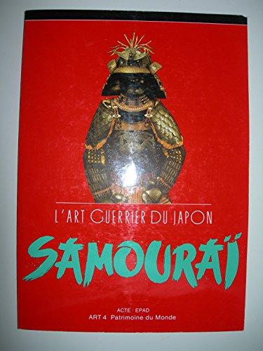 L'Art Guerrier Du Japon Samourai: Giuliani, Gabriella