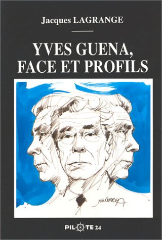 9782950198389: Yves Guéna, face et profils (French Edition)