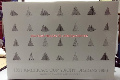 9782950210500: America's Cup Yacht Designs, 1851-1986