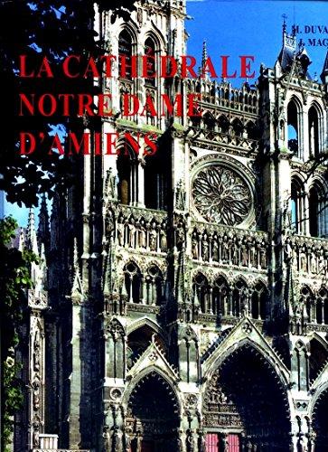 9782950214751: La Cathédrale Notre-Dame d'Amiens