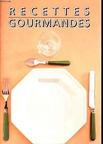 9782950221858: Recettes gourmandes