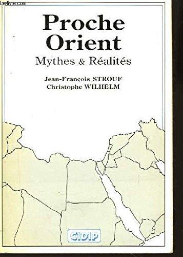 9782950223104: Proche Orient, mythes et r�alit�s