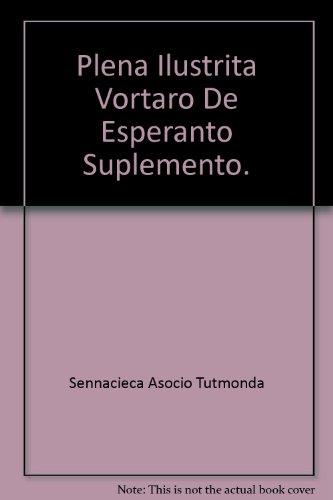 9782950243201: Plena ilustrita vortaro de esperanto : Suplemento