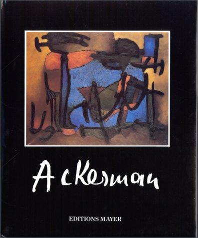 9782950247902: Paul Ackerman, 1908-1981: Une voie royale