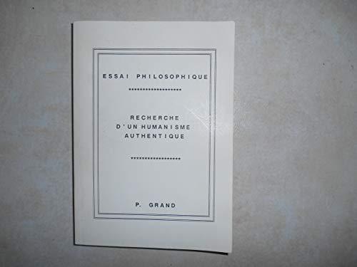 9782950258403: Recherche d'un humanisme authentique