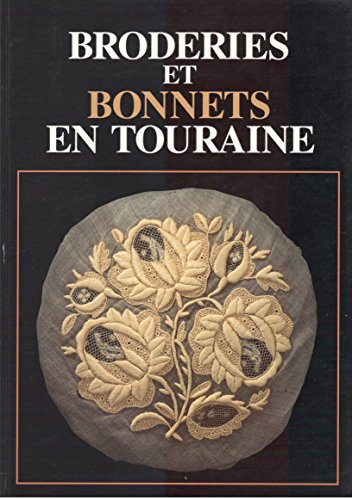 9782950264824: Broderies et bonnets en Touraine