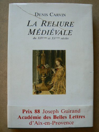 9782950271709: La reliure médiévale