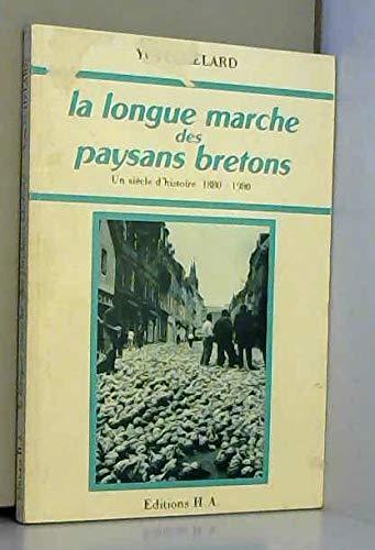 9782950283306: La longue marche des paysans bretons