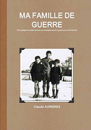 9782950286529: Ma Famille De Guerre (French Edition)