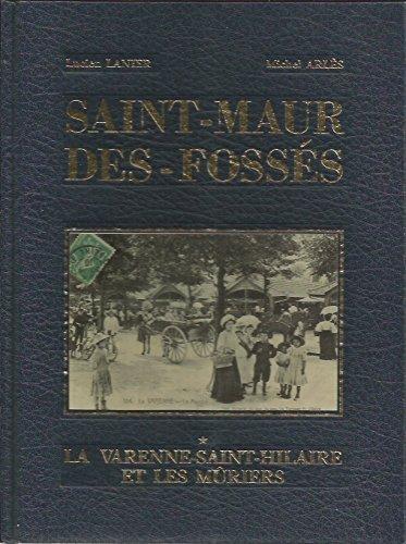 9782950291820: Saint-Maur-des-Fossés : Images d'une promenade dans les quartiers de Saint-Maur-des-Fossés en Val-de-Marne