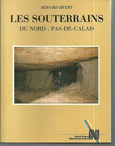 9782950293008: Les Souterrains du Nord-Pas-de-Calais